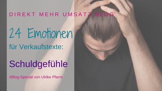 Emotionen für Verkaufstexte: Schuldgefühle